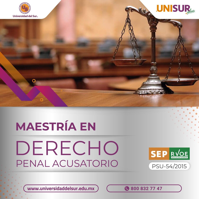 Maestría en Derecho Penal Acusatorio Colegiatura