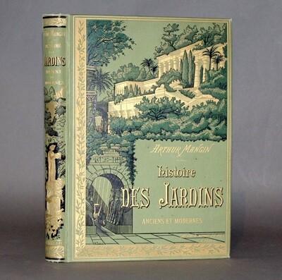 MANGIN, Arthur.- Histoire des jardins, 1887.