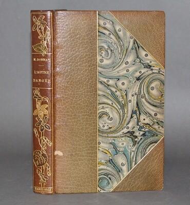 DONNAY.- L'Autre Danger, 1903. Édition originale, un des dix exemplaires sur Hollande.