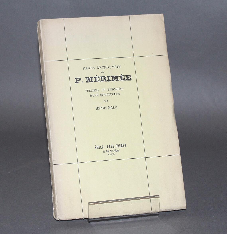 MÉRIMÉE.- Pages retrouvées, 1929. Édition originale.