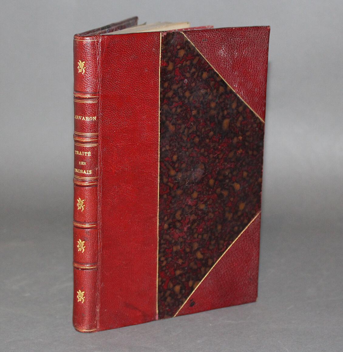 LARVARON.- Traité théorique et pratique des engrais, 1897.