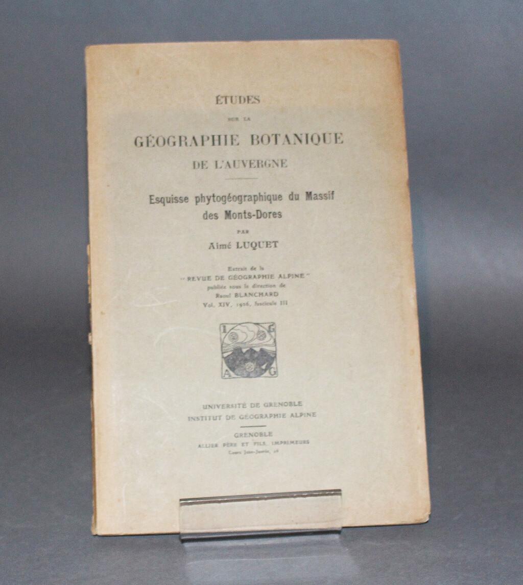 LUQUET.- Études sur la géographie botanique de l'Auvergne, 1926.