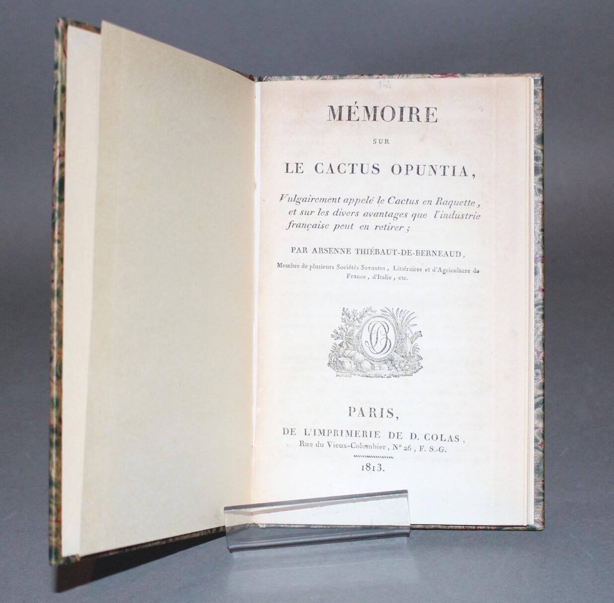 THIEBAUT DE BERNEAUD.- Mémoire sur le Cactus opuntia, 1813