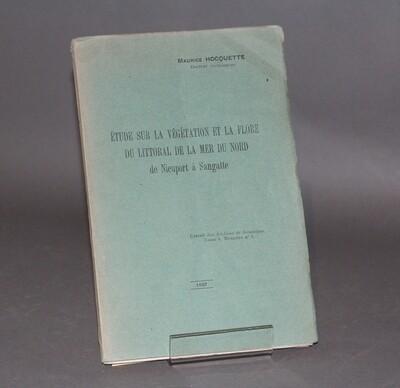 HOCQUETTE.- Étude sur la végétation et la flore du littoral de la Mer du Nord..., 1927