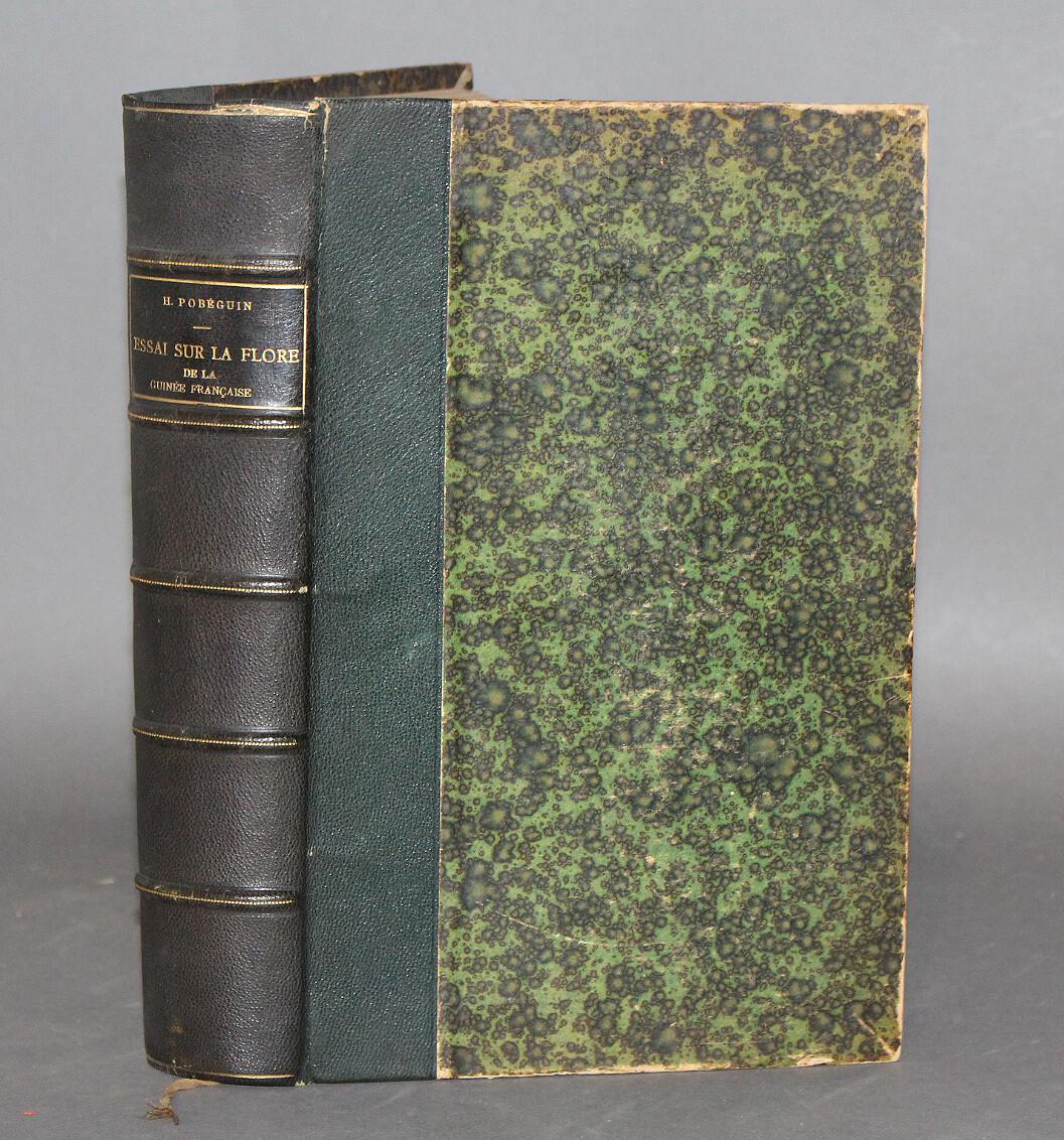 POBÉGUIN, H.- Essai sur la flore de la Guinée française, 1906. Édition originale illustrée de 81 photographies et d'une carte dépliante.