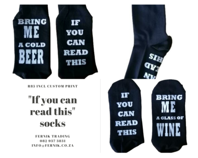"""""""If you can read this"""" Socks"""