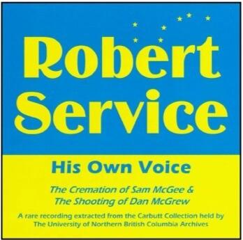 Robert Service: His Own Voice