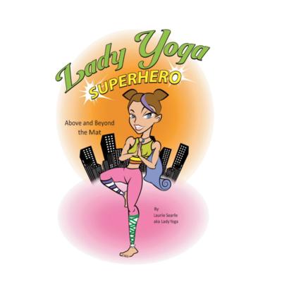 Lady Yoga Superhero Comic Book