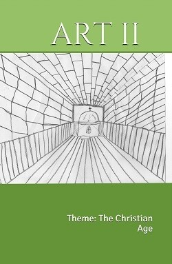 ART 2: The Christian Age (K-6th) ~ Textbook
