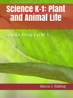 SR Science Workbook (K-1st): Plant and Animal Life, Cycle 1