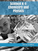 SR Science Workbook (K-1st): Chemistry and Physics, Cycle 3