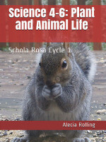 SR Science Workbook (4th-6th): Plant and Animal Life, Cycle 1