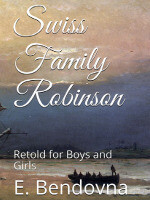 Swiss Family Robinson: Retold for Boys and Girls ~ Book