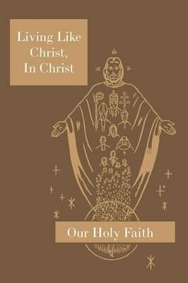 Our Holy Faith 5: Living Like Christ, In Christ ~ Teacher Manual