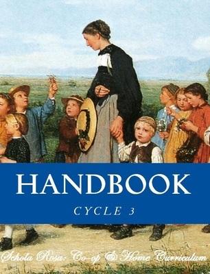 Schola Rosa Handbook (K-6th), Cycle 3
