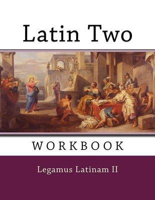 Latin 2 ~ Workbook
