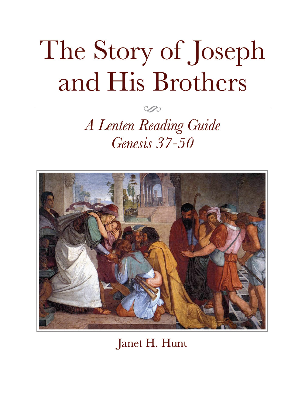 The Story of Joseph and His Brothers - A Lenten Reading Guide