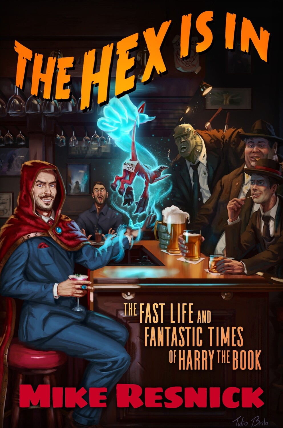 The Hex Is In by Mike Resnick