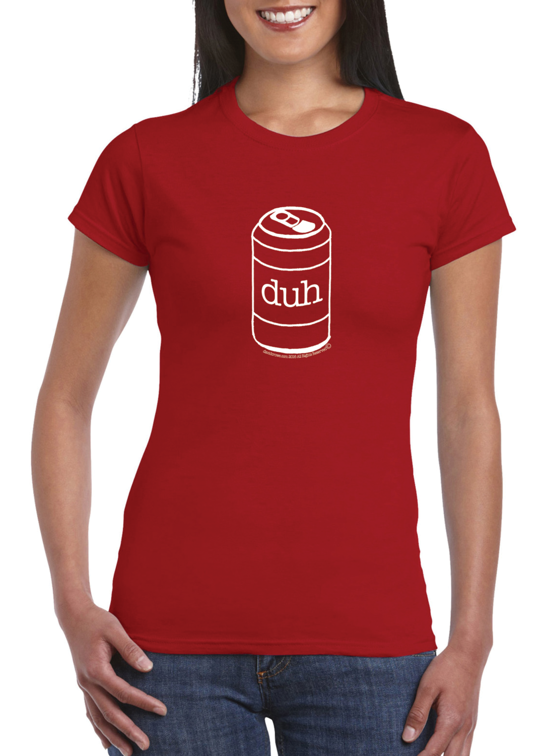 The Can-a-Duh shirt :: Ladies 100% Cotton Softstyle (these run small)