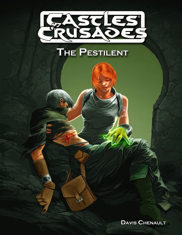 Castles & Crusades The Pestilent -- Digital