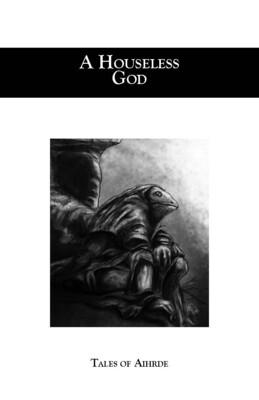 A Houseless God D