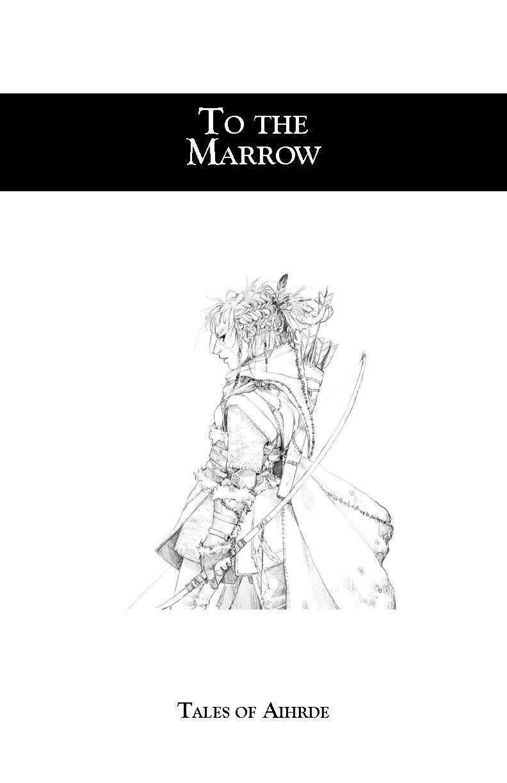 To the Marrow D