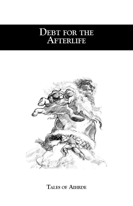 Debt for the Afterlife D