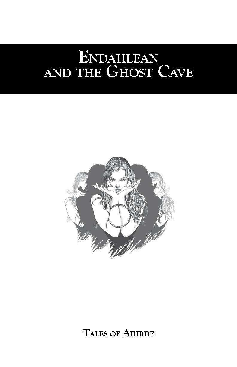 Endalhean and the Ghost Cave D