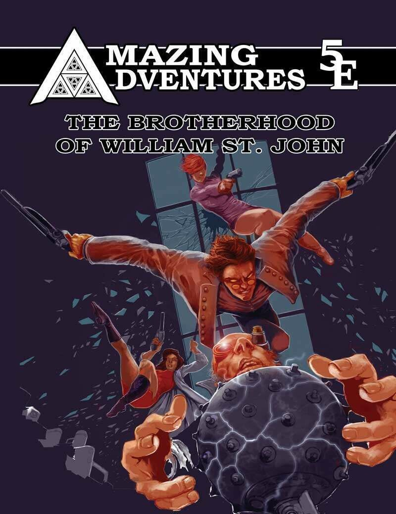 Amazing Adventures 5E The Brotherhood of William St. John Print plus Digital