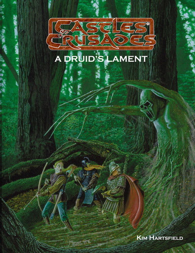 Castles & Crusades A Druid's Lament