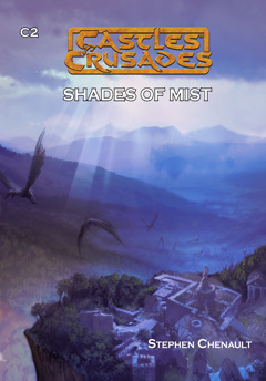 Castles & Crusades C2 Shades of Mist D