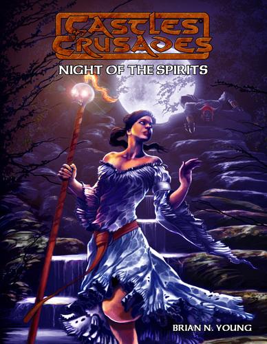 Castles & Crusades Night of the Spirits