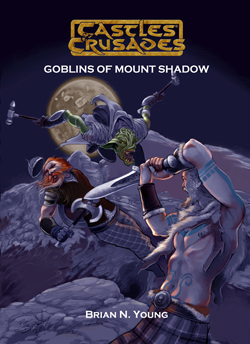 Castles & Crusades F1 The Goblins of Mount Shadow PD