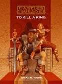 Castles & Crusades F4 To Kill A King D