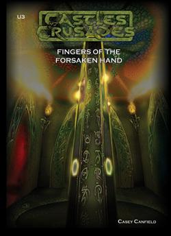 Castles & Crusades U3 Fingers of the Forsaken Hand D