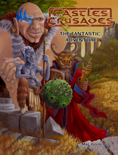 Castles & Crusades Fantastic Adventure PD