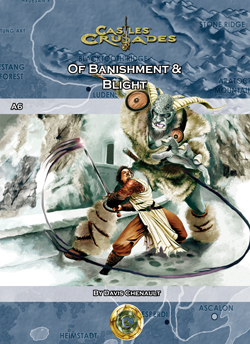 Castles & Crusades A6 Banishment & Blight