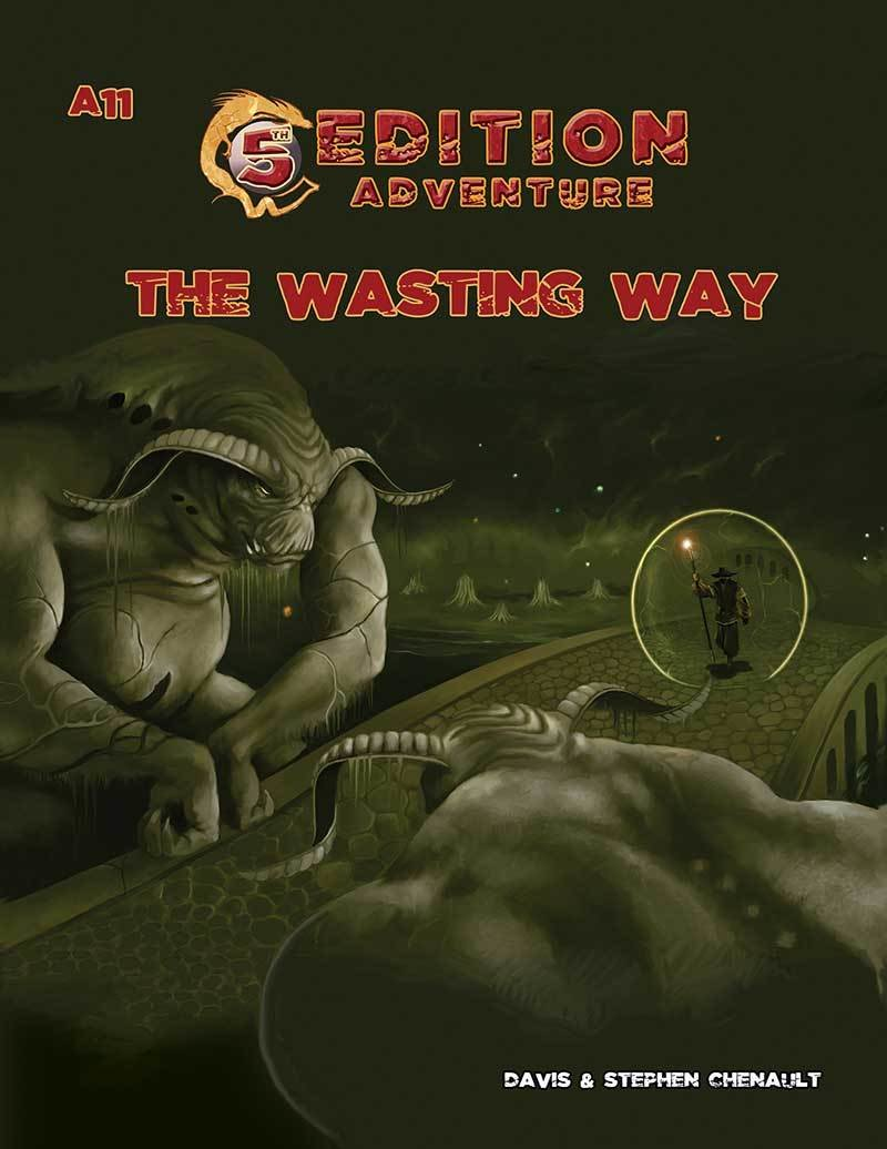 5th Edition: A11 The Wasting Way -- Digital