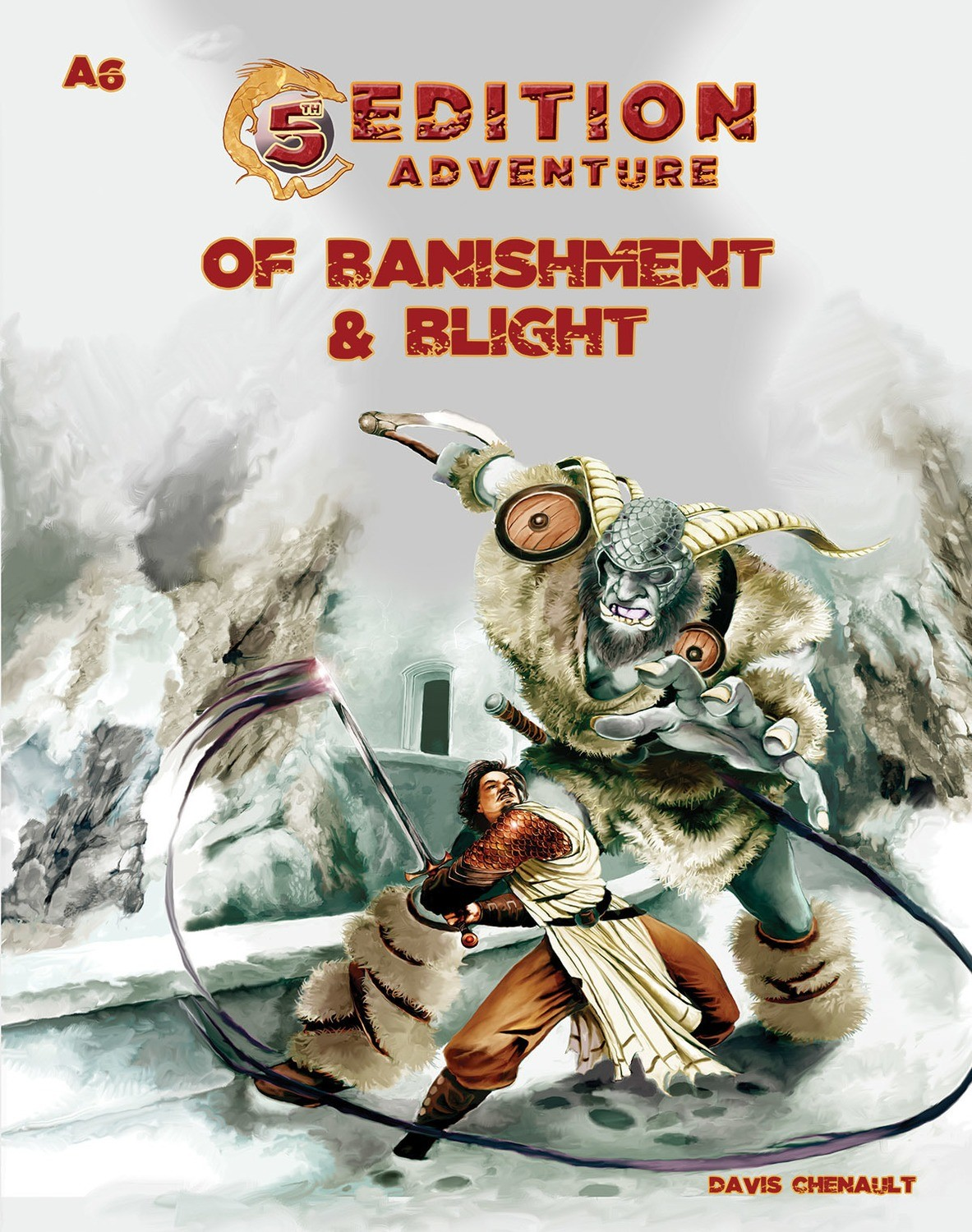 5th Edition: A6 Of Banishment & Blight