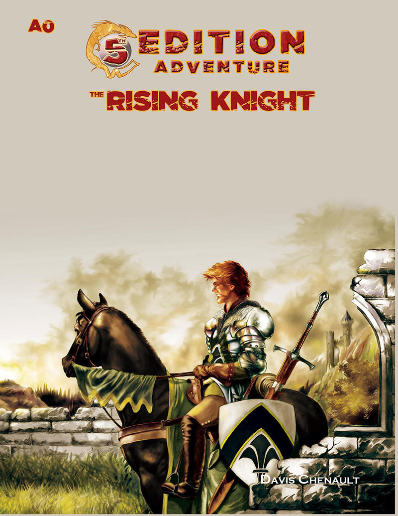 5th Edition: A0 The Rising Knight