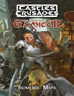Castles & Crusades Lost City of Gaxmoor: Maps of Gaxmoor - Digital