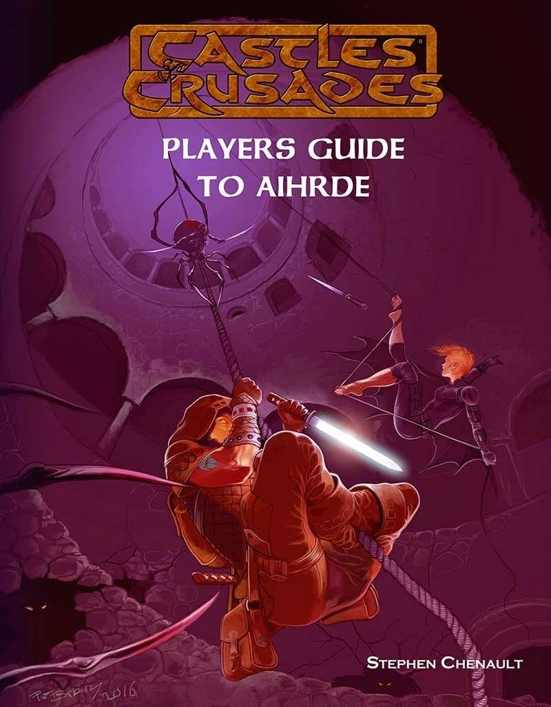 Castles & Crusades Players Guide to Aihrde Print + Digital