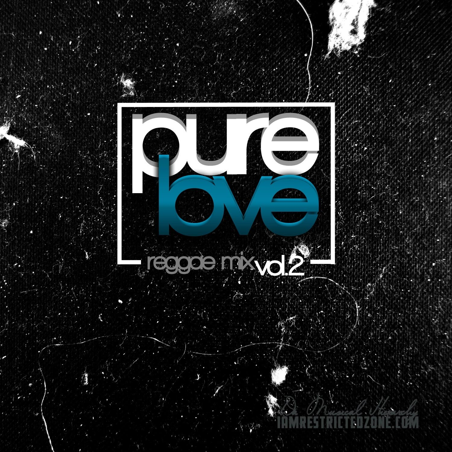 Pure Love Vol.2 (Reggae Mix) - Restricted Zone (MP3 Download)