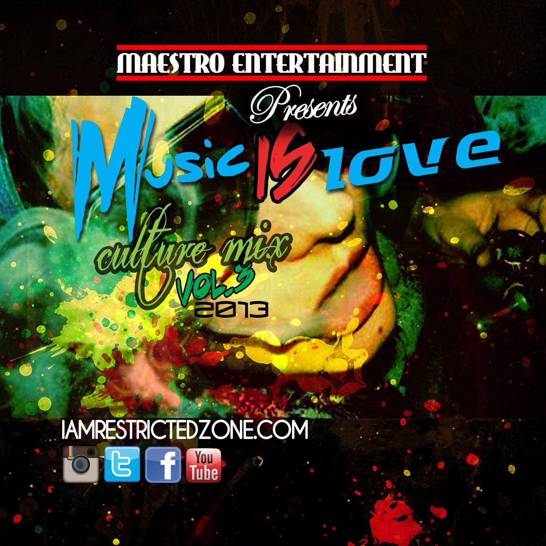 Music Is Love (Culture Mix) Vol.4 - 2013