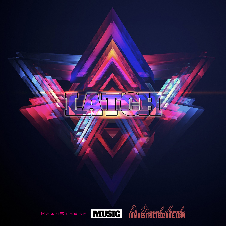Latch (Pop/MainStream Mix) 2015