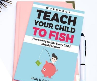 Teach Your Child to Fish WORKBOOK