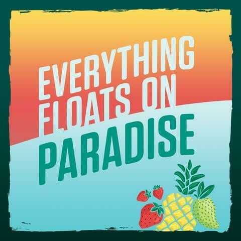 Everything Floats on Paradise Sour (Vasen Brewing)