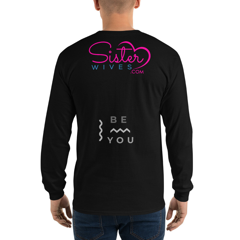 Men's Be you- Long Sleeve Shirt