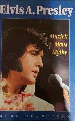 Elvis - Muziek, mens & mythe