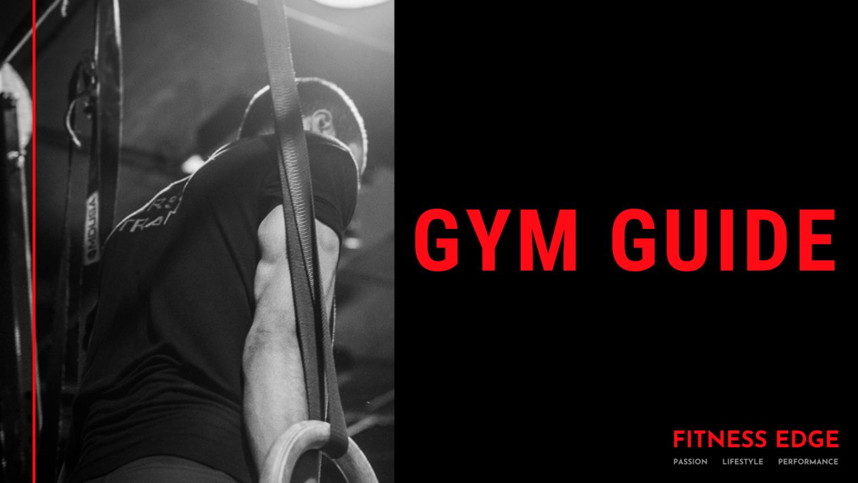 Fitness Edge Gym Guide